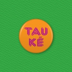 Tau Ke Button Badge